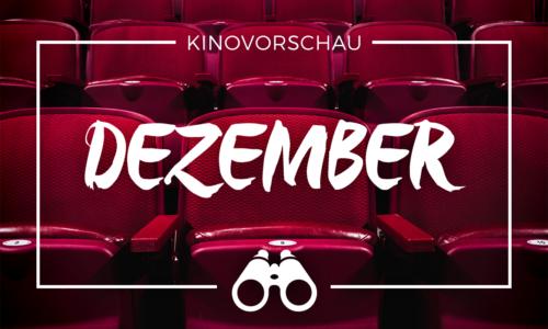 der cineast Filmblog - Kinovorschau - Dezember