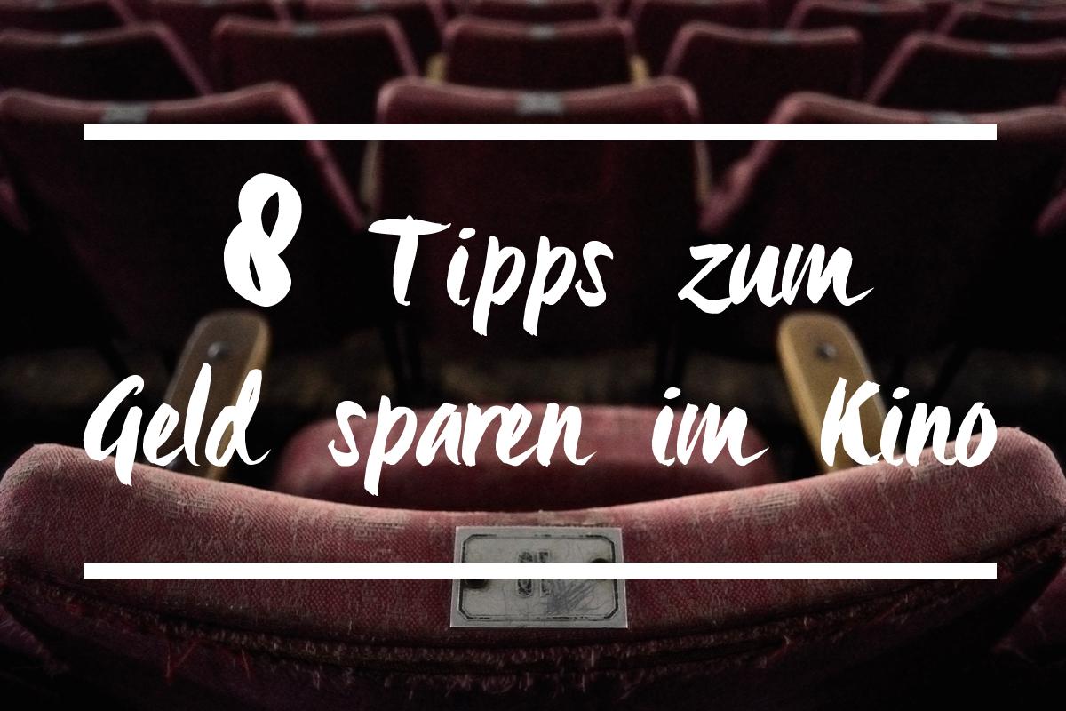 der cineast Filmblog - B-Sides - 8 Tipps zum Geld sparen im Kino