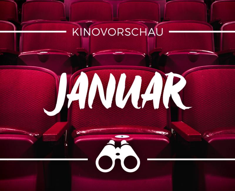der cineast Filmblog - Kinovorschau - Januar