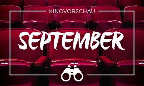 der cineast Filmblog - Kinovorschau - September