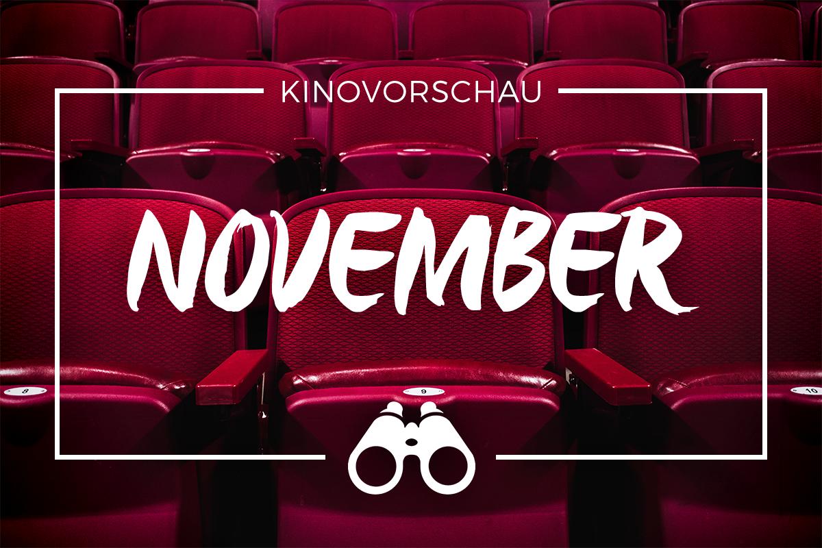 der cineast Filmblog - Kinovorschau - November