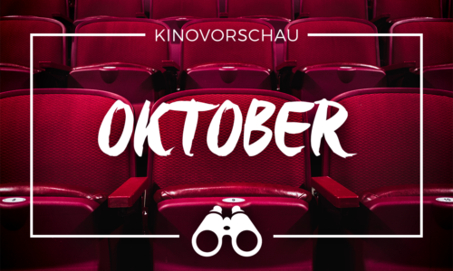 der cineast Filmblog - Kinovorschau - Oktober